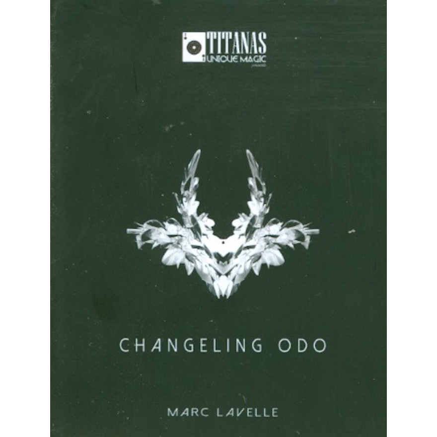 Changeling ODO (Gimmicks and Online Instructions) by Marc Lavelle