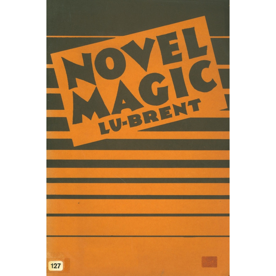 Novel Magic by Lu-Brent (2nd Edition)