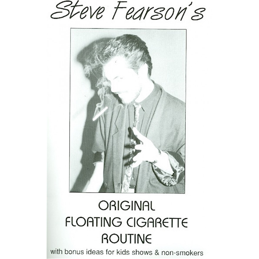 Steve Pearson's Original Floating Cigarette Routine