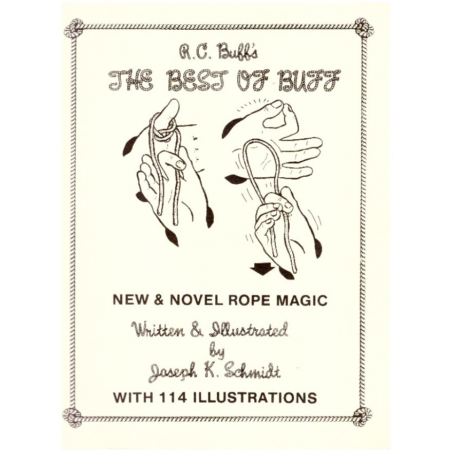R.C. Buff's Knot On The Square - New & Novel Rope Magic