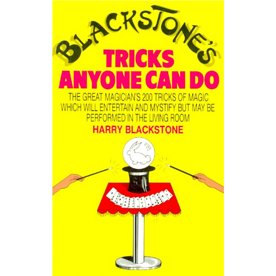 Blackstone's Tricks Anyone Can Do
