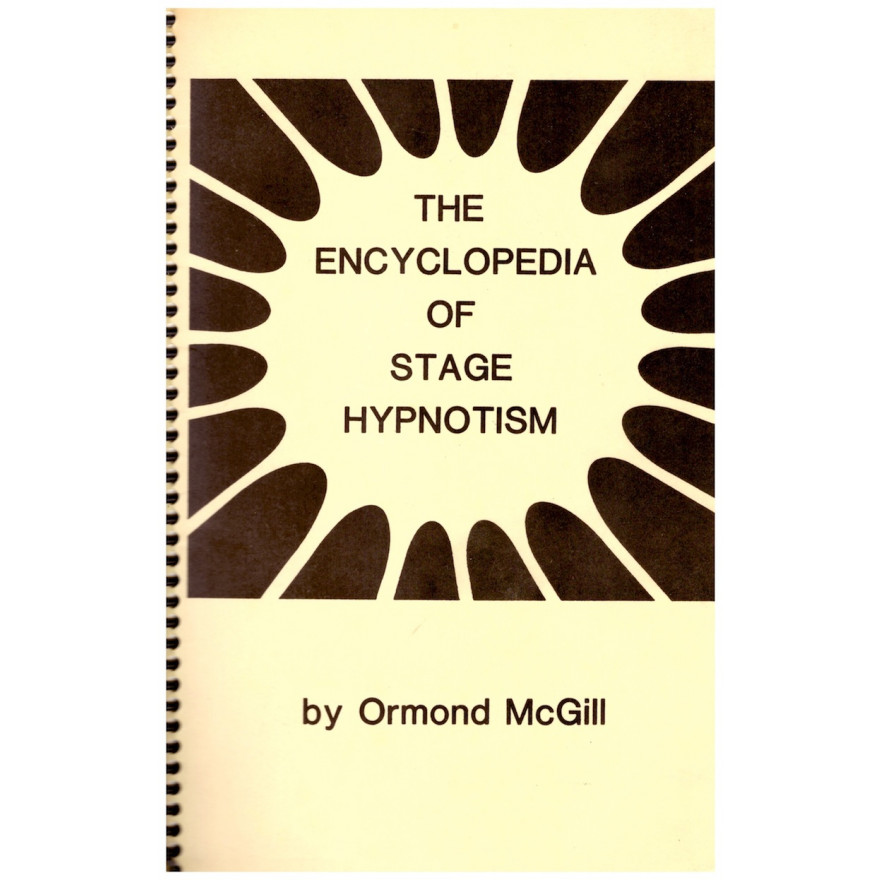 The Encyclopedia of Stage Hypnotism