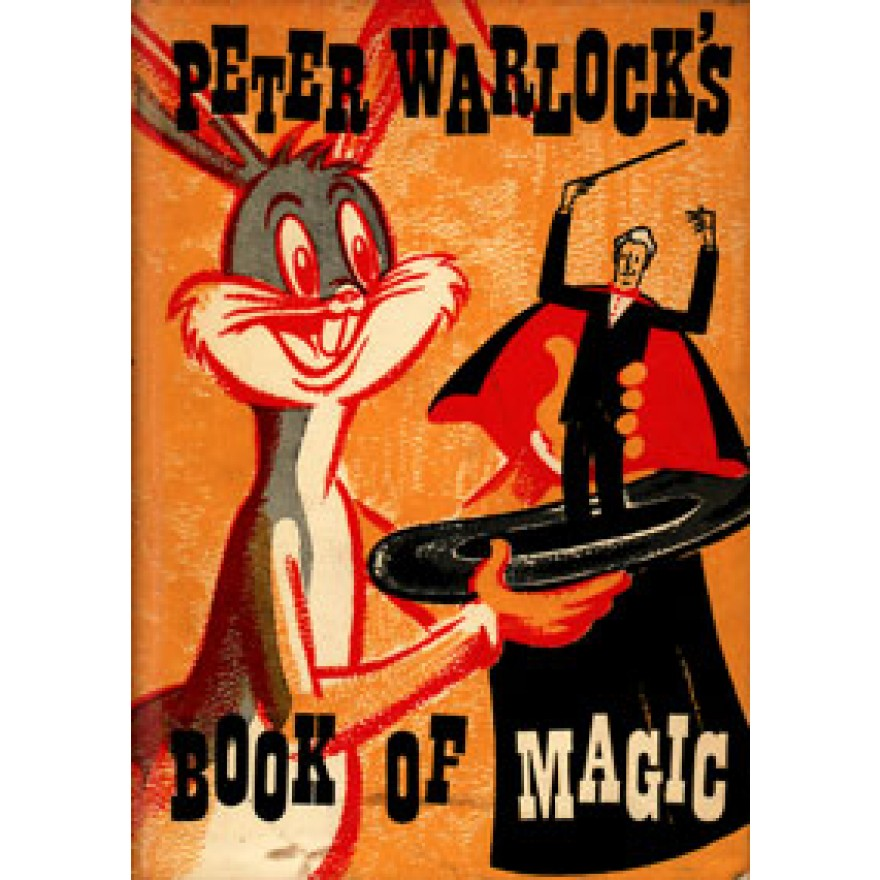 Peter Warlock`s Book of Magic