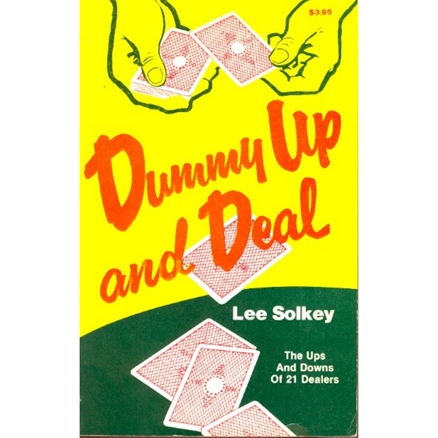 Dummy up and Deal