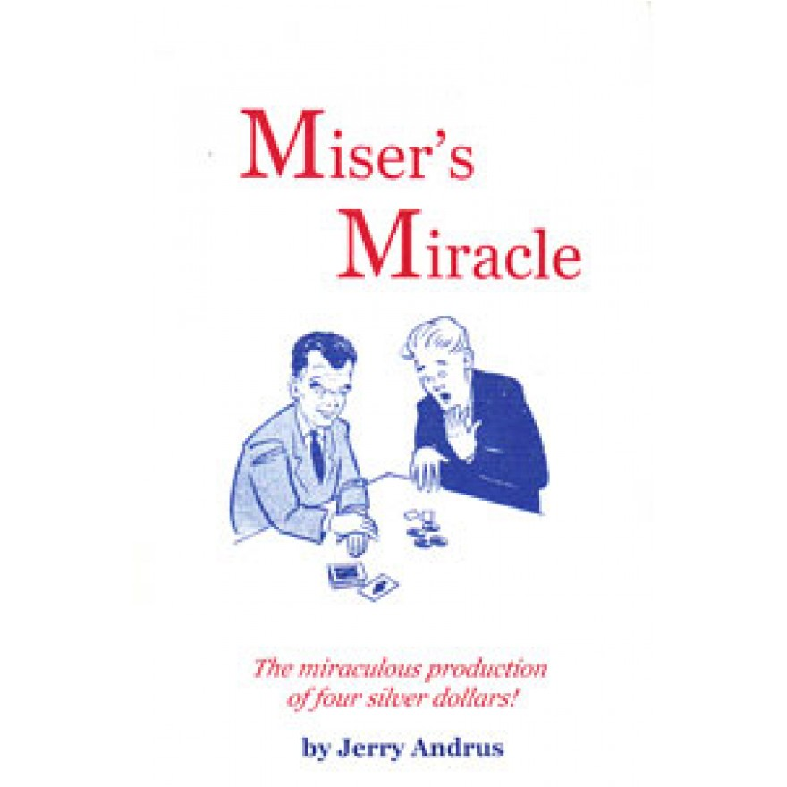 Miser`s Miracle