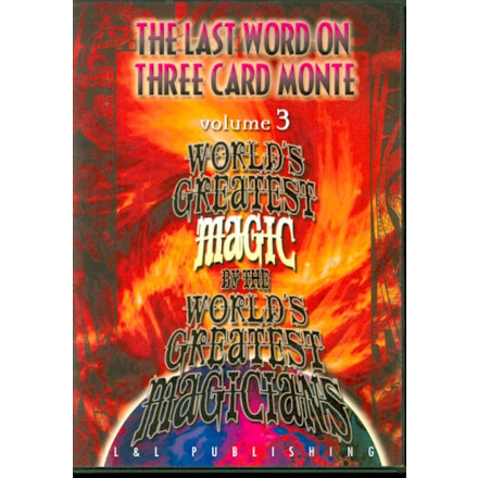 The Last Word on Three Card Monte Vol. 3