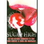 Sugar High by Chris Randall (DVD)