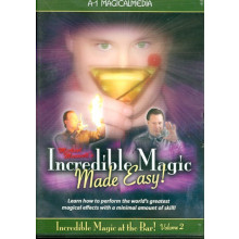 Incredible Magic Made Easy Volume 1