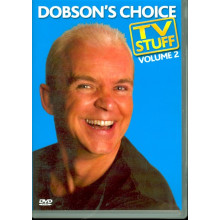 Dobson's Choice TV Stuff 2