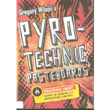 Gregory Wilson's pyro-Technic Pasteboards