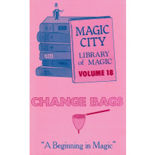 Change Bags (Vol. 18 of the Magic City Library of Magic)