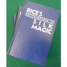 Rice`s Encyclopedia of Silk Magic, Vol. 1-3