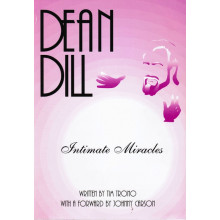 Intimate Miracles - The Magic Of Dean Dill