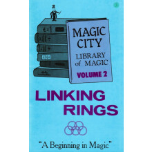 Linking Rings (Vol. 2 of the Magic City Library of Magic)