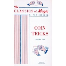 Coin Tricks Volume One by Tom Osborne