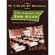 In a Class By Himself. The Legacy of Don Alan