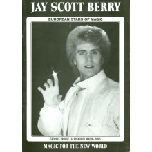 Magic For The New World. Jay Scott Berry