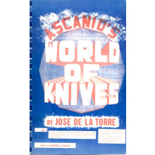 Ascanio`s World of Knives