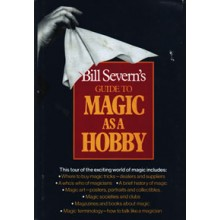 Bill Severn's Guide to Magic as a Hobby