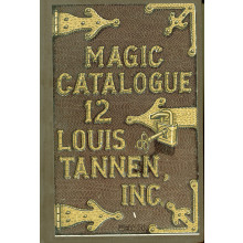 Louis Tannen Magic Catalog 12