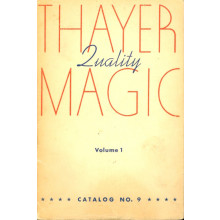 Thayer's Quality Magic Catalog No.9 - Volume 1