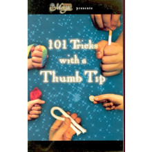 101 Tricks With A Thumb Tip (Booklet!!)