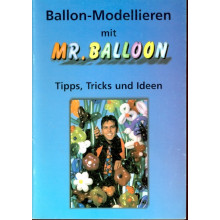 Ballon-Modellpieren mit Mr. Balloon