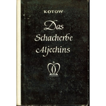 Das Schacherbe Aljechins