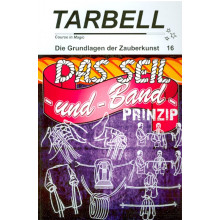 TARBELL Course in Magic - Die Grundlagen der Zauberkunst (Lektion 16)