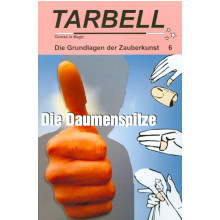 TARBELL Course in Magic - Die Grundlagen der Zauberkunst (Lektion 6)