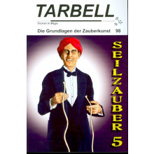 TARBELL Course in Magic - Die Grundlagen der Zauberkunst (Lektion 98)