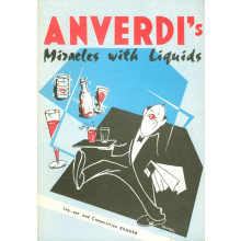 Anverdi's Miracles with Liquids